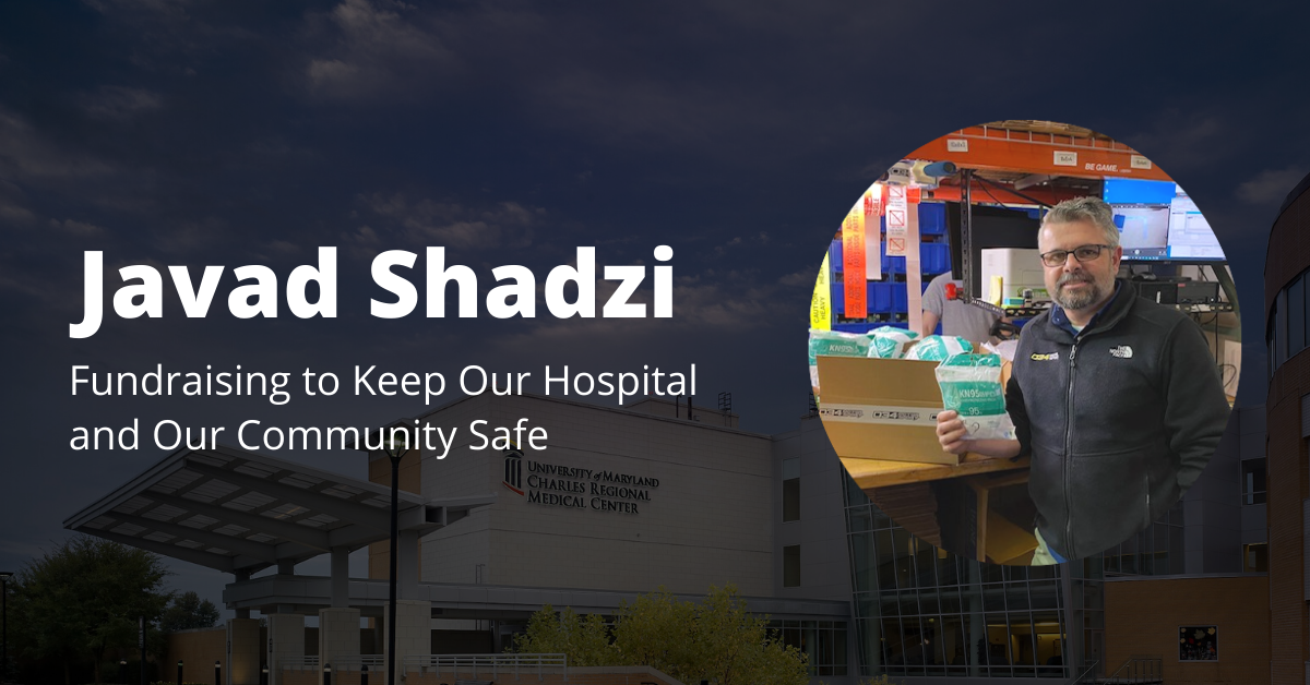 Javad Shadzi | Fundraising to keep our hospital and our community safe