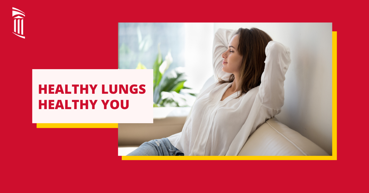 Healthy Lungs, Healthy You
